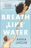 Breath Like Water, Jarzab, Anna