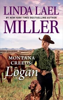 Montana Creeds: Logan, Miller, Linda Lael