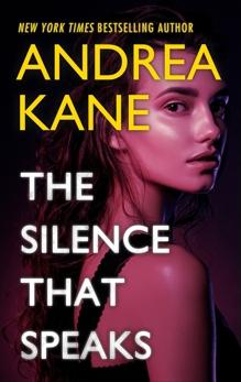 The Silence That Speaks, Kane, Andrea