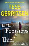 In Their Footsteps & Thief of Hearts, Gerritsen, Tess