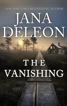 The Vanishing, DeLeon, Jana