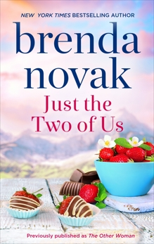 Just the Two of Us: A Romance Novel, Novak, Brenda
