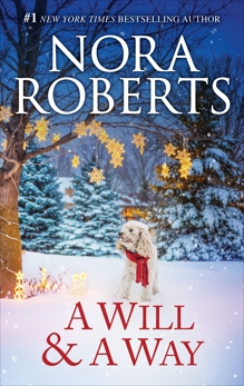 A Will and a Way, Roberts, Nora