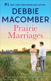 Prairie Marriages: A Bestselling Romance Anthology, Macomber, Debbie