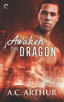 Awaken the Dragon: An Afrofuturist Paranormal Romance, Arthur, A.C.