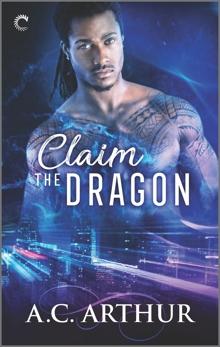 Claim the Dragon: An Afrofuturist Paranormal Romance