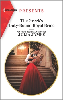 The Greek's Duty-Bound Royal Bride, James, Julia