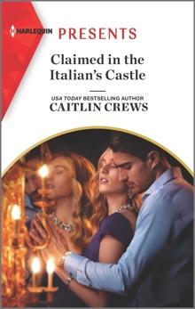 Claimed in the Italian's Castle, Crews, Caitlin