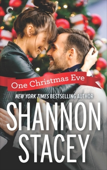One Christmas Eve: A Holiday Romance, Stacey, Shannon