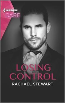 Losing Control: A Steamy Workplace Romance, Stewart, Rachael