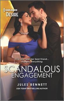 Scandalous Engagement, Bennett, Jules