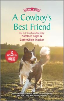 A Cowboy's Best Friend, Eagle, Kathleen & Thacker, Cathy Gillen