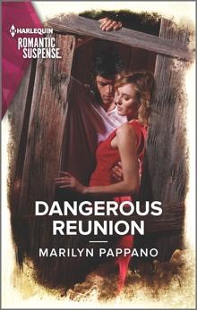 Dangerous Reunion, Pappano, Marilyn