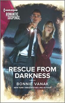 Rescue from Darkness, Vanak, Bonnie