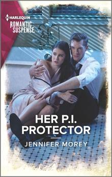 Her P.I. Protector, Morey, Jennifer