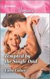 Tempted by the Single Dad, Colter, Cara