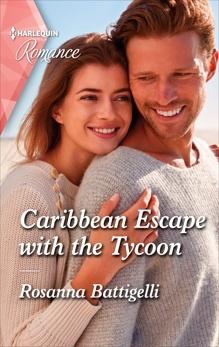 Caribbean Escape with the Tycoon, Battigelli, Rosanna
