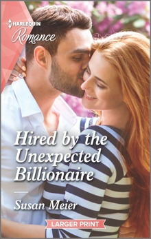 Hired by the Unexpected Billionaire, Meier, Susan