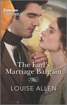 The Earl's Marriage Bargain: A Regency Historical Romance, Allen, Louise