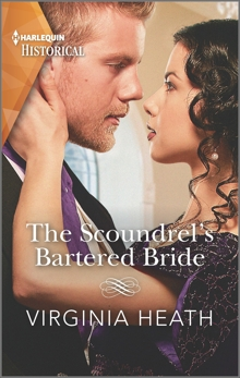 The Scoundrel's Bartered Bride: A Regency Historical Romance, Heath, Virginia
