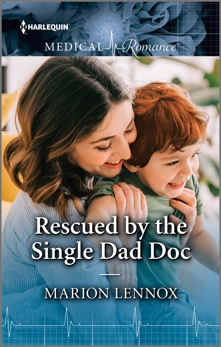 Rescued by the Single Dad Doc, Lennox, Marion