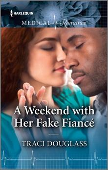 A Weekend with Her Fake Fiancé, Douglass, Traci
