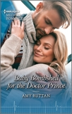 Baby Bombshell for the Doctor Prince, Ruttan, Amy