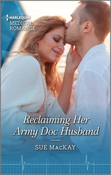 Reclaiming Her Army Doc Husband, MacKay, Sue