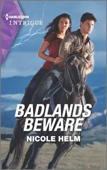 Badlands Beware, Helm, Nicole