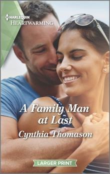 A Family Man at Last: A Clean Romance, Thomason, Cynthia