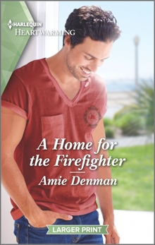 A Home for the Firefighter: A Clean Romance, Denman, Amie