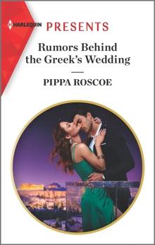 Rumors Behind the Greek's Wedding, Roscoe, Pippa