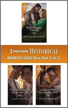 Harlequin Historical March 2020 - Box Set 2 of 2, Gilbert, Greta & Willingham, Michelle & Justiss, Julia