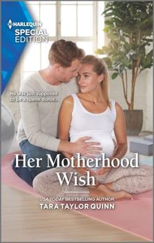 Her Motherhood Wish, Quinn, Tara Taylor