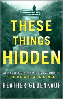 These Things Hidden, Gudenkauf, Heather