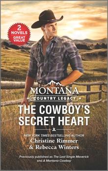 Montana Country Legacy: The Cowboy's Secret Heart