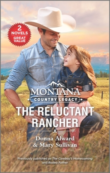 Montana Country Legacy: The Reluctant Rancher, Sullivan, Mary & Alward, Donna
