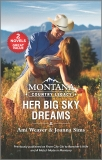 Montana Country Legacy: Her Big Sky Dreams, Sims, Joanna & Weaver, Ami