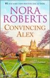 Convincing Alex, Roberts, Nora