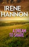 A Dream To Share, Hannon, Irene