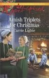 Amish Triplets for Christmas: A Fresh-Start Family Romance, Lighte, Carrie