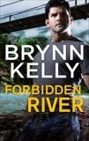 Forbidden River, Kelly, Brynn