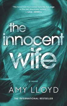 The Innocent Wife: A Novel, Lloyd, Amy
