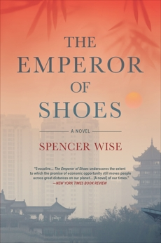 The Emperor of Shoes: A Novel, Wise, Spencer