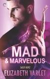 Mad & Marvelous, Varlet, Elizabeth