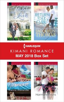 Harlequin Kimani Romance May 2018 Box Set: An Anthology, Alexander, Kianna & Night, Nicki & Evans, Harmony & Thomas, Jacquelin