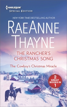 The Rancher's Christmas Song and The Cowboy's Christmas Miracle: An Anthology, Thayne, RaeAnne