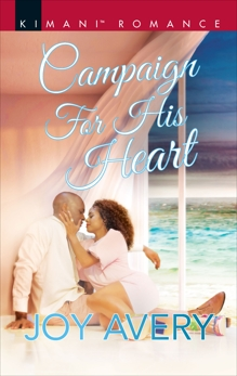 Campaign for His Heart, Avery, Joy