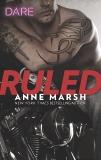 Ruled: A Bad Boy Biker Romance, Marsh, Anne