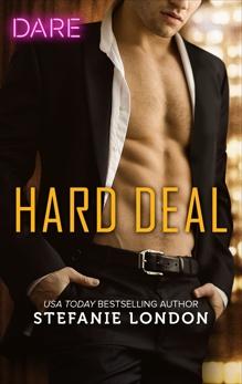 Hard Deal: A Scorching Hot Romance, London, Stefanie
